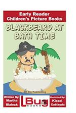 Blackbeard at Bath Time - Early Reader - Children's Picture Books