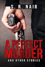 A Perfect Murder & Other Stories