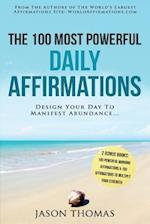 Affirmation - The 100 Most Powerful Daily Affirmations - 2 Amazing Affirmative Bonus Books Included for Strength & Morning Affirmations