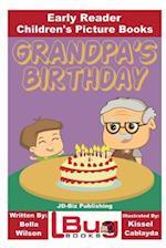 Grandpa's Birthday - Early Reader - Children's Picture Books