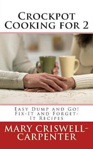 Bog, paperback Crockpot Cooking for 2 af Mary Criswell-Carpenter