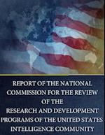 Report of the National Commission for the Review of the Research and Development Programs of the United States Intelligence Community