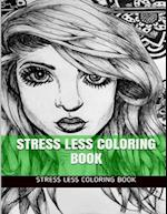 Stress Less Coloring Book