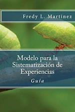 Modelo Para La Sistematizacion de Experiencias