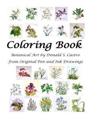 Botanical Art Coloring Book af Donald S. Castro
