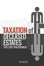 Deceased Estate Taxation for Estate Practitioners
