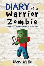 Herobrine's Return (Diary of a Warrior Zombie)