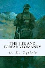 The Fife and Forfar Yeomanry