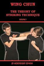 Wing Chun. the Theory of Striking Technique