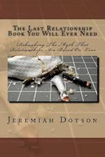 The Last Relationship Book You Will Ever Need