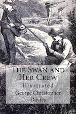 The Swan and Her Crew