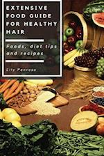 Extensive Food Guide for Healthy Hair