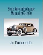 Stutz Auto Interchange Manual 1927-1930