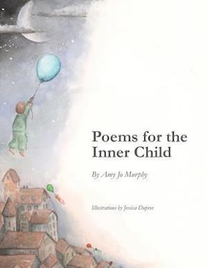 Bog, paperback Poems for the Inner Child af Amy Jo Murphy