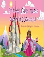 Princess Carle Makes Everything Beautiful