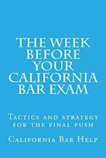 The Week Before Your California Bar Exam