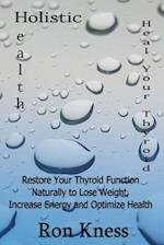 Heal Your Thyroid
