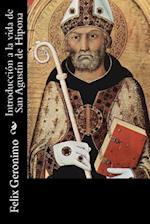 Introduccion a la Vida de San Agustin de Hipona