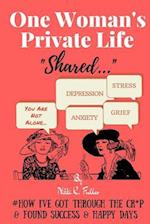 One Woman's Private Life Shared
