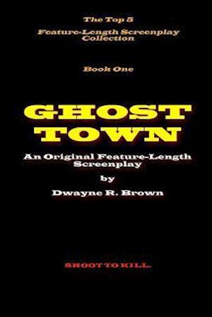 Bog, paperback Ghost Town af MR Dwayne R. Brown