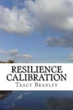 Resilience Calibration