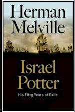 Israel Potter. His Fifty Years of Exile