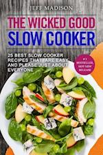 The Wicked Good Slow Cooker