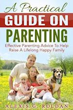 A Practical Guide on Parenting