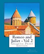 Romeo and Juliet - Vol 2