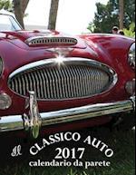 Il Classico Auto 2017 Calendario Da Parete (Edizione Italia)