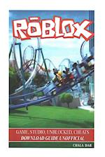 Roblox Game, Studio, Unblocked, Cheats Download Guide Unofficial