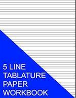 5 Line Tablature Paper Workbook