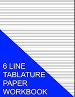 6 Line Tablature Paper Workbook