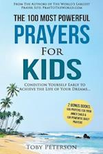 Prayer - 100 Most Powerful Prayers for Kids - 2 Amazing Bonus Books to Pray for Inner Child & Daily Prayer
