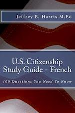 U.S. Citizenship Study Guide - French