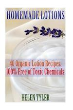Homemade Lotions 40 Organic Lotion Recipes. 100% Free of Toxic Chemicals