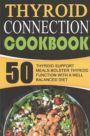 Bog, paperback Thyroid Connection Cookbook af Timothy Warren