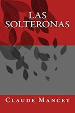 Las Solteronas
