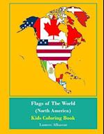 Flags of the World (North America) Kids Coloring Book