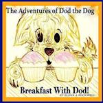 The Adventures of Dod the Dog - Breakfast with Dod