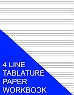 4 Line Tablature Paper Workbook