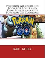 Pokemon Go Coloring Book for Adult and Kids