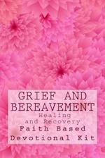 Grief and Bereavement Healing and Recovery