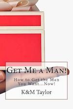 Get Me a Man!