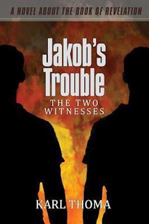 Jakob's Trouble af MR Karl F. Thoma