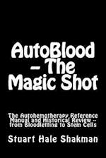 Autoblood -- The Magic Shot