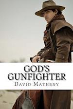 God's Gunfighter af David Matheny
