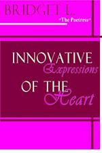 Innovative Expressions of the Heart