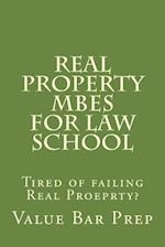 Real Property Mbes for Law School