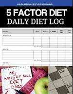 5 Factor Diet Daily Diet Log